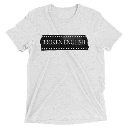 Women's Broken English t-shirt