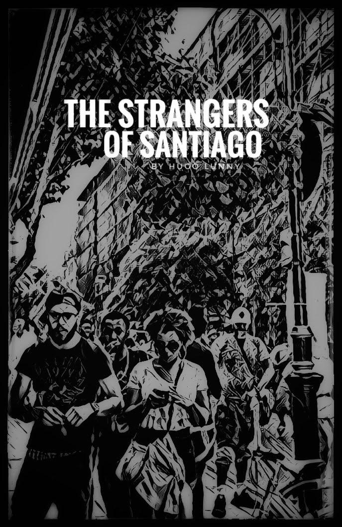 The Strangers of Santiago movie