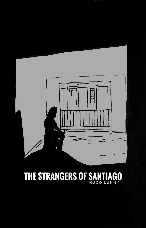 The Strangers of Santiago
